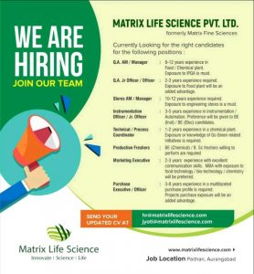 Walk-in For QA, Production, Warehouse, Engineering At Matrix Life sciences